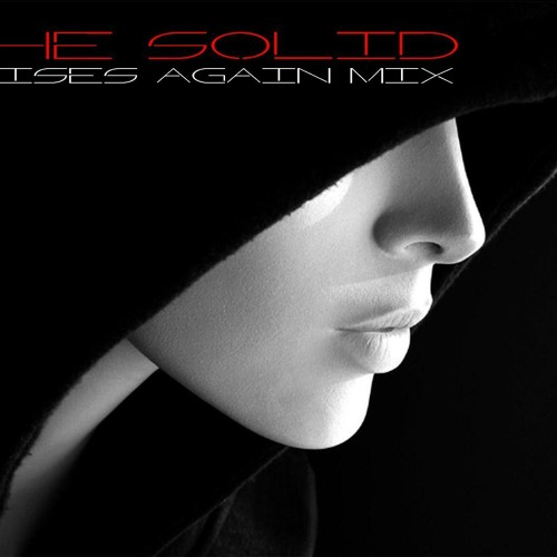 The Solid - MikeyMixx Rises Again Mix