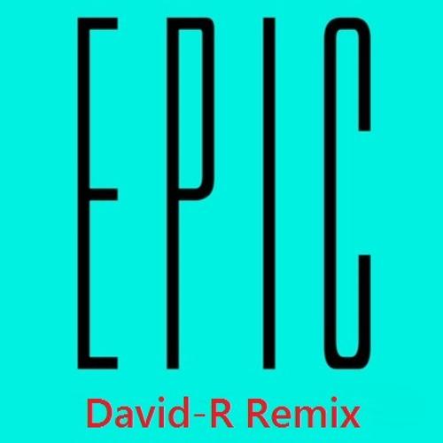 Sandro Silva & Quintino - Epic (David-R Remix) Terminada (: