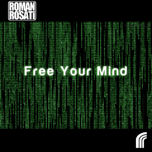 Roman Rosati - Free Your Mind (Mause Remix)Preview soundcloud