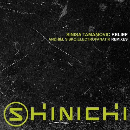 Sinisa Tamamovic - Relief (Sisko Electrofanatik Remix) [Shinichi/Yoshitoshi] cut