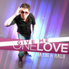 JayBi & Ralu - Give me one love (Radio Edit)