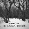 Lifeline (The Great Divide)