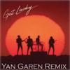 Daft Punk Feat Pharell Williams - Get Lucky (Yan Garen Remix)
