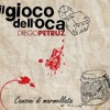 Il gioco dell'oca Diego Petruz original song