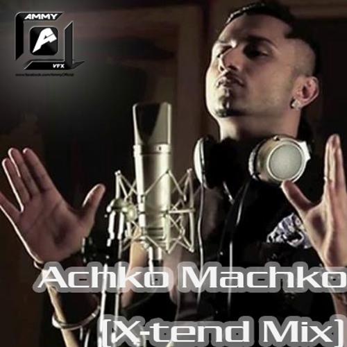 Achko Machko (Ammy Style Mix)