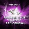 Paradise Club Mykonos - RadioShow 002 with Danielle Diaz