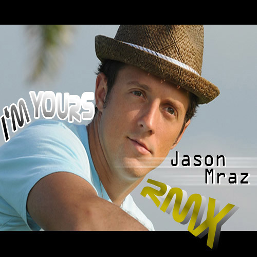 I'm Yours(RMX)