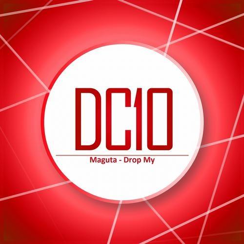 Maguta - Drop My (Dennis Smile Remix) [DC10 Records]