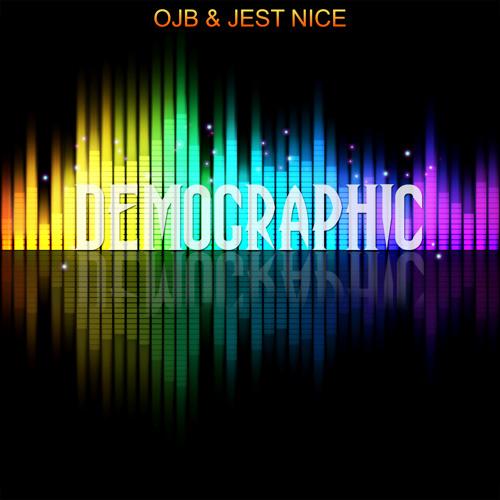 OJB & Jest Nice - Demographic