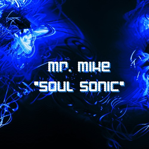 Mr. Mike (Germany) - Soul Sonic