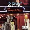 2Pac - Temptations (Moe-ZMD Remix)