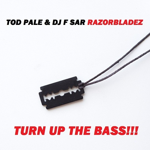 Tod Pale & DJ F Sar - Razorbladez (Original Mix)