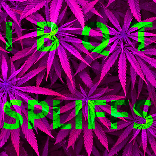 Spliffs (420 version)