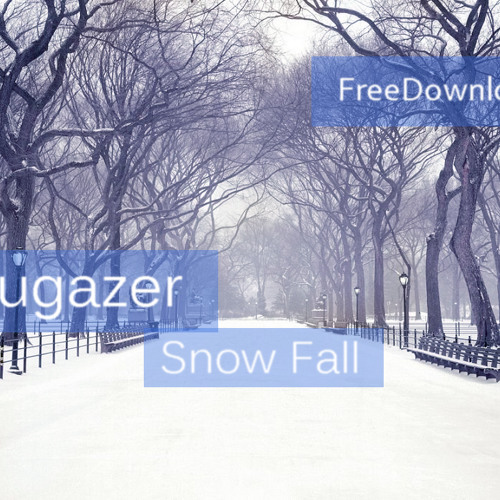 Blugazer - Snow Fall (Original Mix) [FREE DOWNLOAD]
