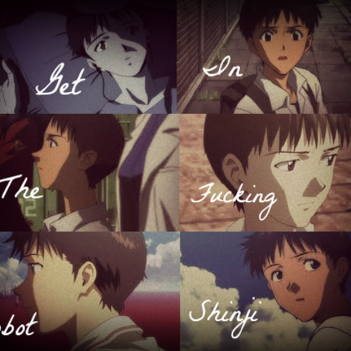 Shinji Get In The Robot