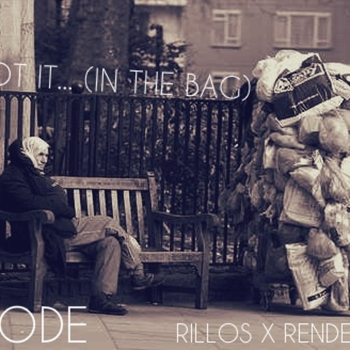 Got It... (In The Bag) [Prod. by Mellow Boy of Trackslammerz]