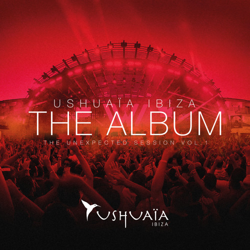 Ushuaia Ibiza the Album – The Unexpected Session Vol. 1 – CD2 'The Tower'