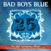 Bad Boys Blue- Totally Miss You (Re-Recorded 2010)