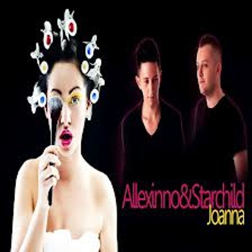 Allexinno feat. Starchild - Joanna Hendra BeatBoy Ft Dj Vza X1 ( Preview )