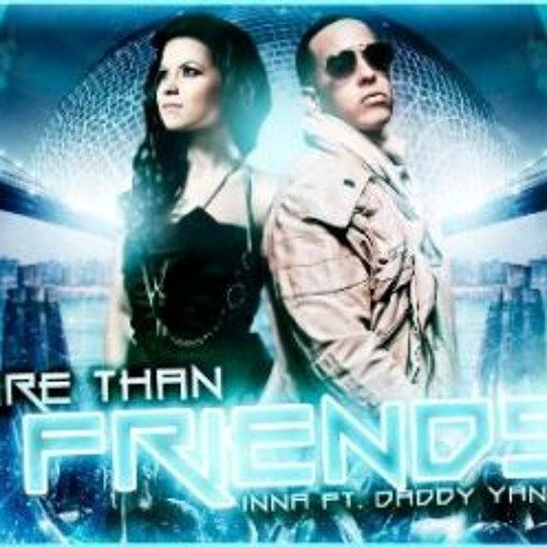 Download Lagu More Than Friends-Inna Ft. Daddy Yankee