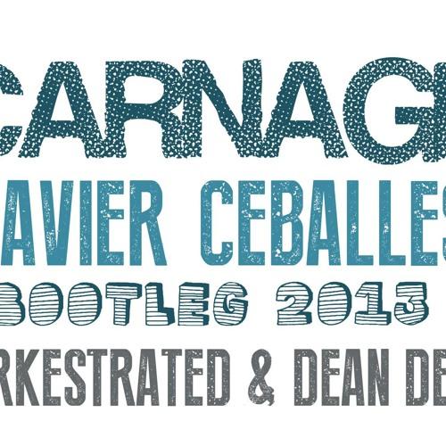 Carnage - Orkestrated & Dean Del (Javier Ceballes Bootleg)