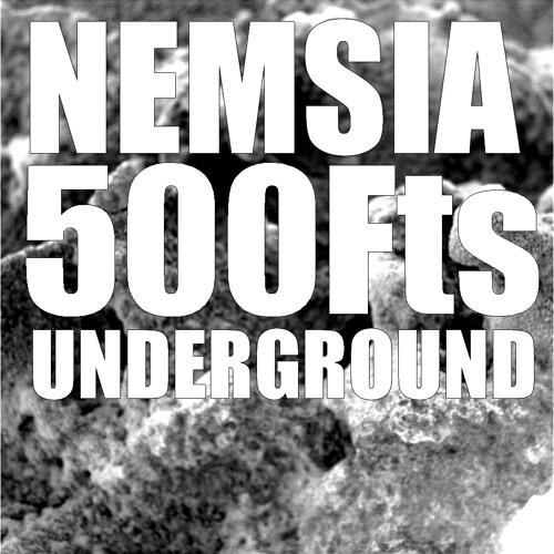 Nemsia - 500fts Underground Mix