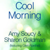 Free Download COOL MORNING performed by Amy Soucy & Sharon Goldman Mp3