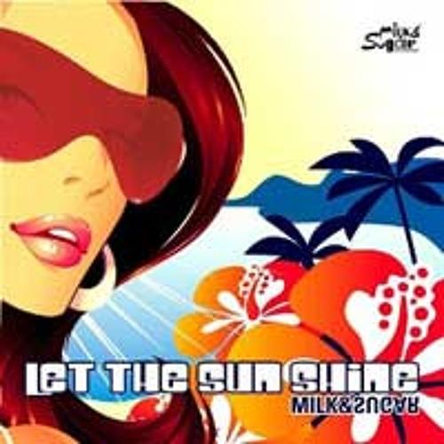 Milk & Sugar - Let The Sun Shine (Bruno Vieira Remix 2013)