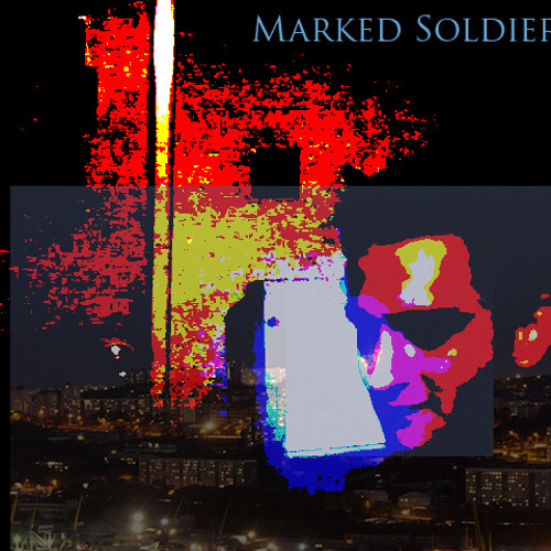 Marked Soldier - Used to Be (WIP)