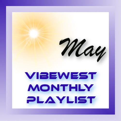 monthly playlist May