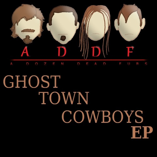 Ghost Town Cowboys