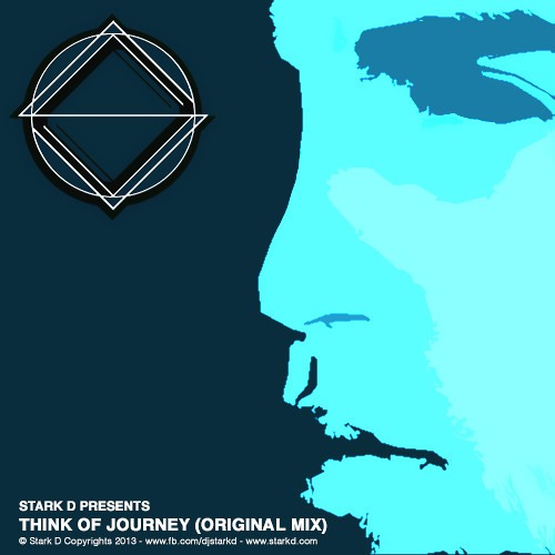 Stark D - Think of Journey (Original Mix) OUT NOW