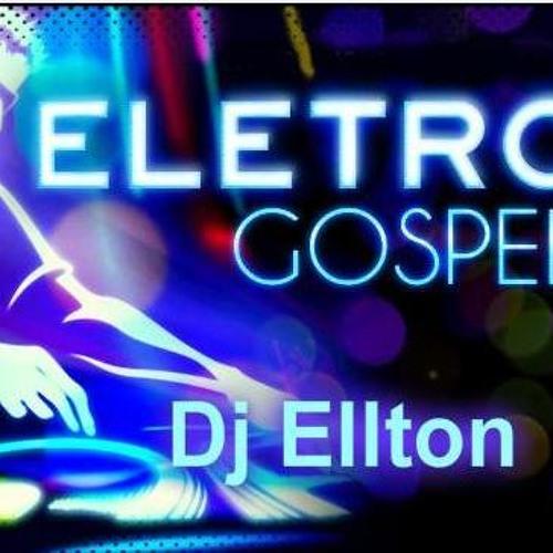 Eletro Gospel @ Dj Ellton