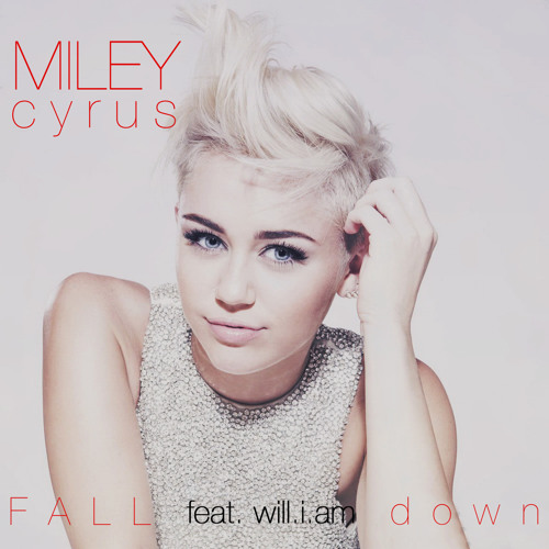 Miley Cyrus (feat. will.i.am) - Fall Down