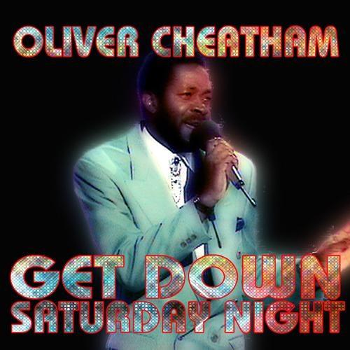 Oliver Cheatham - Get Down Saturday Night (Rob Hayes Edit)