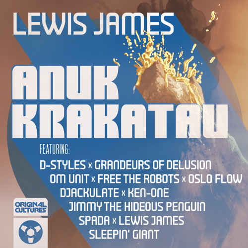 Lewis James ft. Dstyles, Om Unit, Free The Robots and more - Anuk Krakatau [OCFREE003]