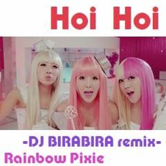Rainbow Pixie / Hoi Hoi -DJ BIRABIRA remix-