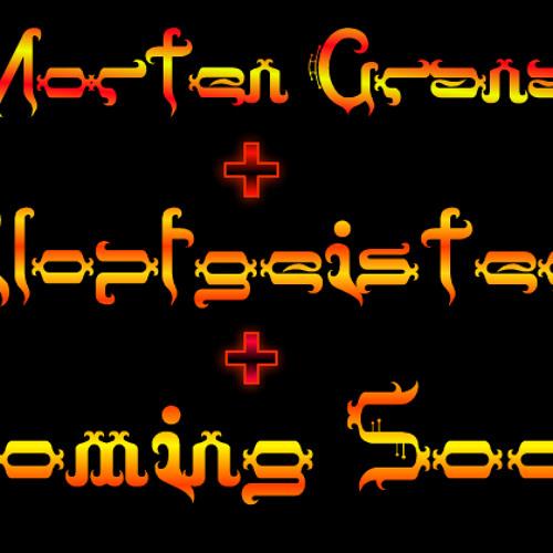 Morten Granau + Klopfgeister + Coming Soon