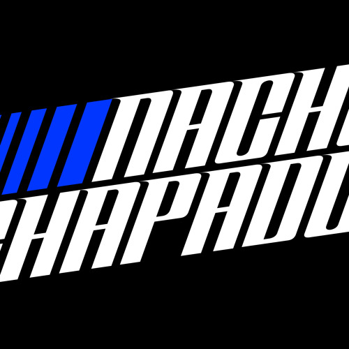 NACHO CHAPADO IN SESSION - MAY 2013 - PODCAST