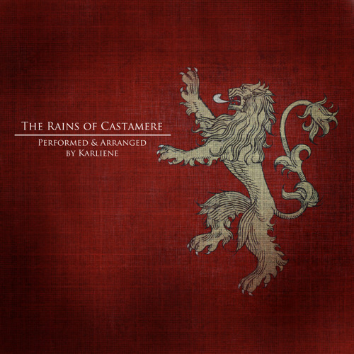GOT - Rains of Castamere