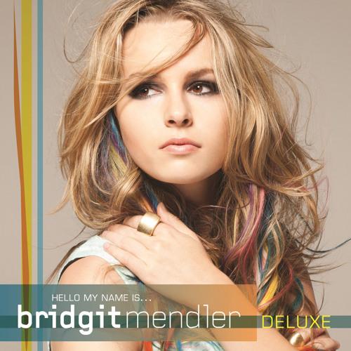 Bridgit Mendler - Hello My Name Is.. (Deluxe)