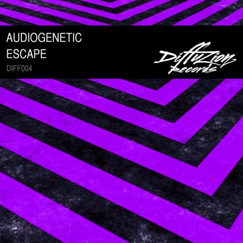 Audiogenetic - Escape (Diffuzion Records 004)