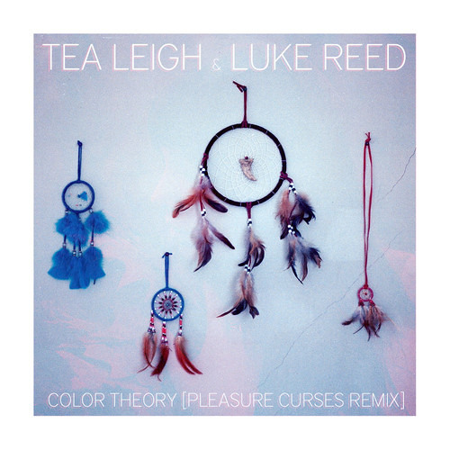 Tea Leigh & Luke Reed - Color Theory [PLEASURE CURSES RMX]