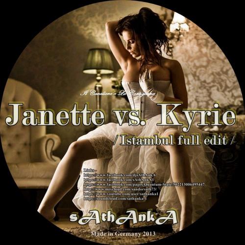 Janette vs. Kyrie /Antaeus/ - sAthAnkA / Istambul full edit /