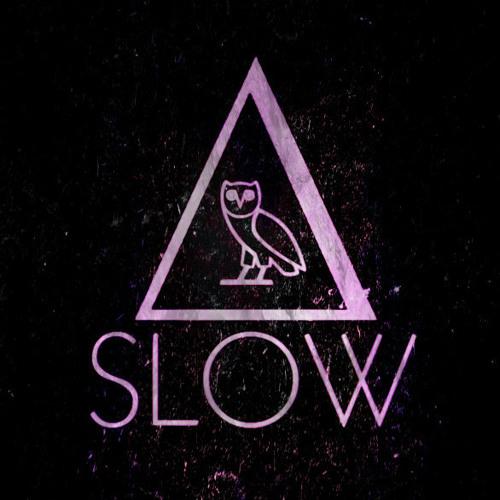 Slow [Drake + Alt-J]