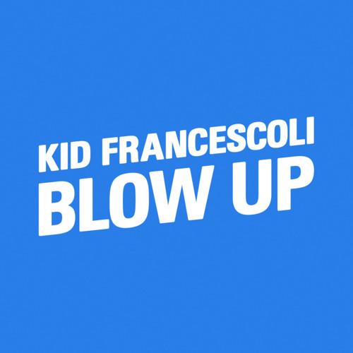Blow Up (Single Edit)
