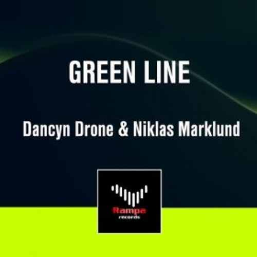 Dancyn Drone & Niklas Marklund - Green Line [Rampa Records] Available NOW on Beatport/iTunes etc.