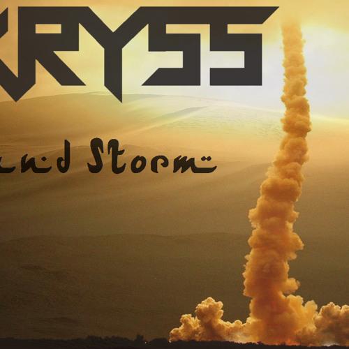 Kryss - Sand Storm [Free DL]