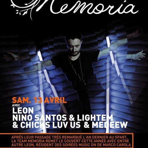 13.04.2013 - Memoria Showcase w/ Leon (Music On), Nino Santos & Lightem - Medeew & Chicks Luv Us @ Spartacus Club