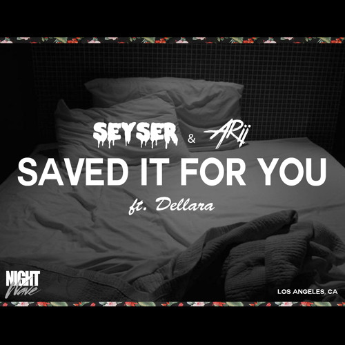 Saved It For You (ft Dellara) - Preview